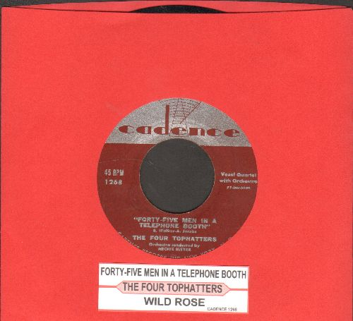 Four Tophatters - Forty-Five Men In A Telephone Booth/Wild Rose (with juke box label) - EX8/ - 45 rpm Records