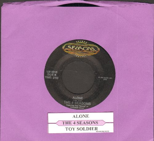 Four Seasons - Alone/Toy Soldier (double hit 1990s isue of vintage recordings), with juke box label) - NM9/ - 45 rpm Records