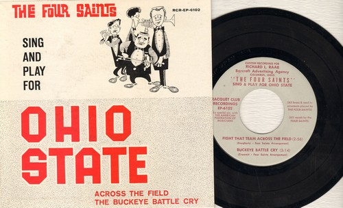 Four Saints - The Four Saints Sing & Play For Ohio State: Fight That team Across The Field/Buckey Battle Cry (double-A-sided EP record with picture cover) - EX8/NM9 - 45 rpm Records