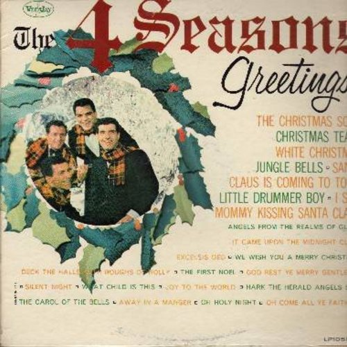Four Seasons - The 4 Seasons Greetings: Santa Claus Is Coming To Town, The First Noel, Silent Night, I saw Mommy Kissing Santa Claus, White Christmas, The Christmas Song, We Wish You A Merry Christmas (RARE vinyl MONO LP record) - VG7/VG6 - LP Records