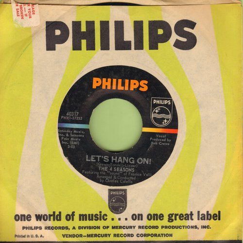 Four Seasons - Let's Hang On!/On Broadway Tonight (with Philips company sleeve) - EX8/ - 45 rpm Records