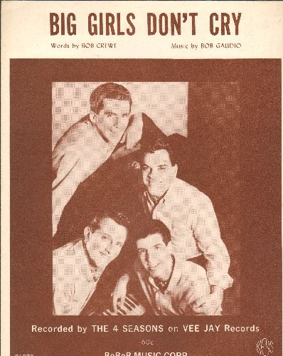 Four Seasons - Big Girls Don't Cry - SHEET MUSIC for the popular 4 Seasons song - VERY NICE cover art featuring the Group! - NM9/ - Sheet Music