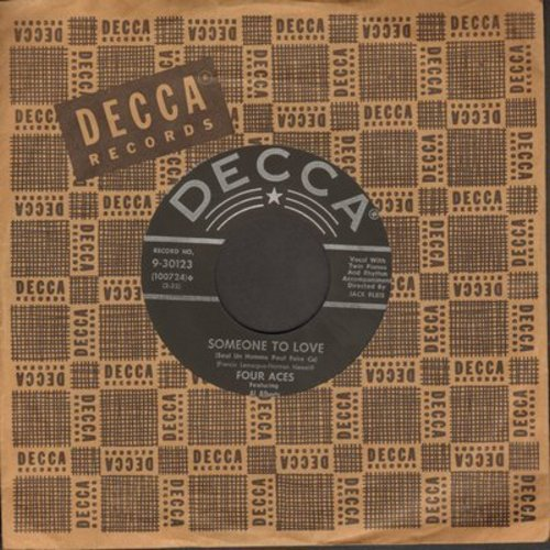 Four Aces - Someone To Love/Written On The Wind (with vintage Decca company sleeve) - EX8/ - 45 rpm Records