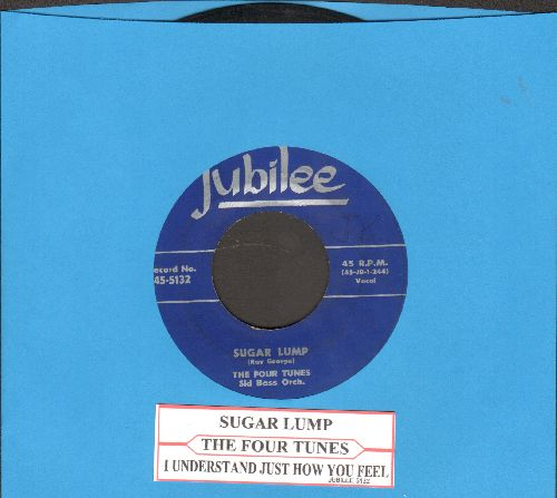 Four Tunes - Sugar Lump/I Understand Just How You Feel (with juke box label) - VG7/ - 45 rpm Records