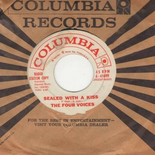 Four Voices - Sealed With A Kiss/You're All There Is (DJ advance pressing with Columbia company sleeve) - VG7/ - 45 rpm Records