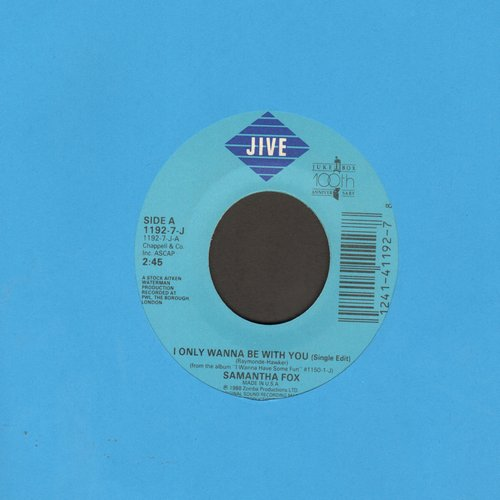 Fox, Samantha - I Only Wanna Be With You/Confession  - EX8/ - 45 rpm Records