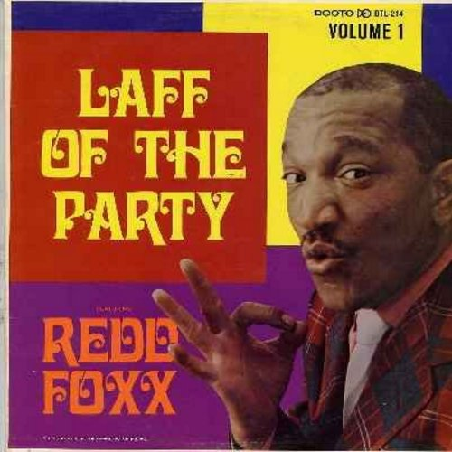 Foxx, Redd - Laff Of The Party - A Comedy Extravaganza compiled and edited by Dootsie Williams. Redd Foxx at His Best, the reigning King of the Stag Parties! (Vinyl MONO LP record, multi-color label  1966 first issue) - EX8/NM9 - LP Records