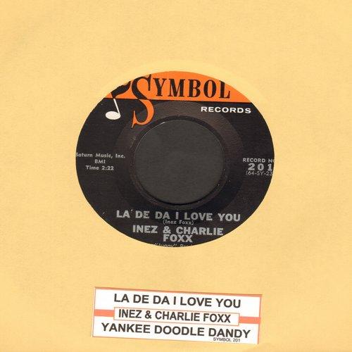 Foxx, Inez & Charlie - La De Da I Love You/Yankee Doodle Dandy - M10/ - 45 rpm Records