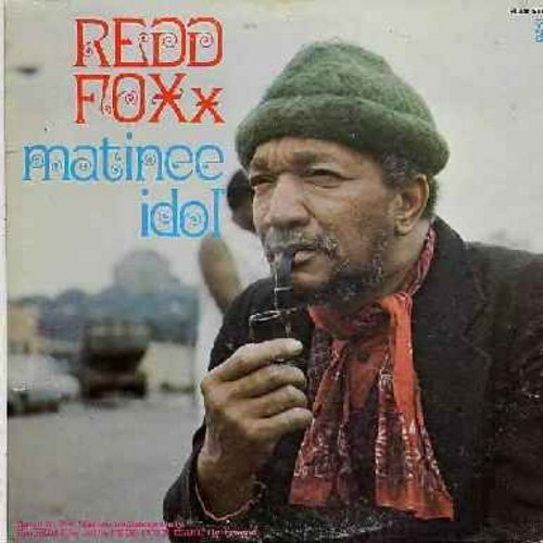 Foxx, Redd - Matinee Idol - The impish master of comedy for grown-ups tells his favorite stories - spicy and not for mixed company (as always!) (Vinyl STEREO LP record) - NM9/EX8 - LP Records