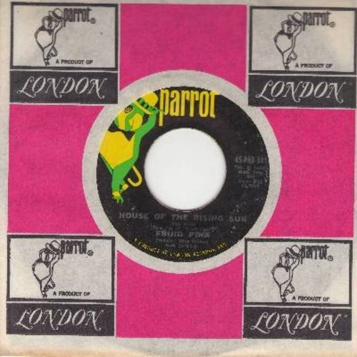 Frijid Pink - House Of The Rising Sun/Drivin' Blues (with Parrot company sleeve) - EX8/ - 45 rpm Records