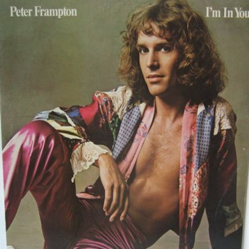 Frampton, Peter - I'm In You: Signed Sealed Delivered, Won't You Be My Friend, You Don't Have To Worry, (I'm A) Road Runner (Vinyl STEREO LP record) - M10/EX8 - LP Records