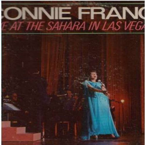 Francis, Connie - Live At The Saharah In Las Vegas: Sunrise Sunset, La Bamba, I Left My Heart In San Francisco, Mama, Who's Sorry Now, Al Di La (Vinyl MONO LP record) - NM9/VG7 - LP Records
