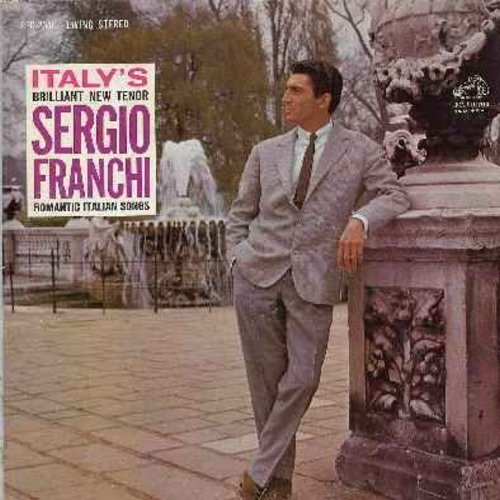 Franchi, Sergio - Italy's Brilliant New Tenor - Romantic Italian Songs: O Sole Mio, O surdato 'namorato, Mamma mia che vo'sape, Funiculi-Funicula, Core'ngrato, Marechiare (Vinyl LP record, faded-dog red seal label LIVING STEREO) - NM9/EX8 - LP Records