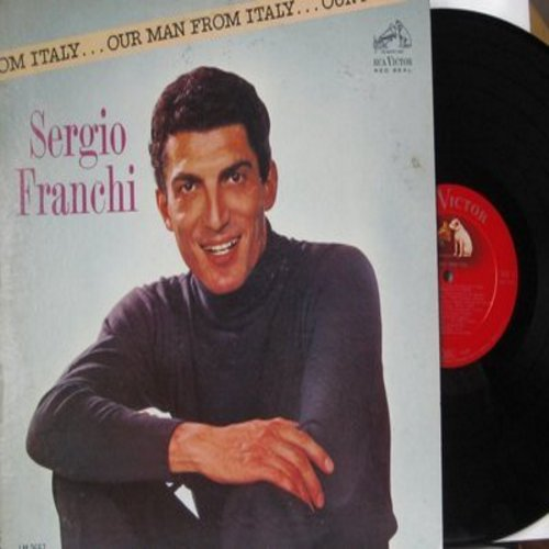 Franchi, Sergio - Our Man From Italy: Arrivederci Roma, Santa Lucia, Mamma, Souvenir D'Italie, Summertime In Venice (Vinyl MONO LP record, RARE red seal faded dog label, sung in Italian) - NM9/EX8 - LP Records