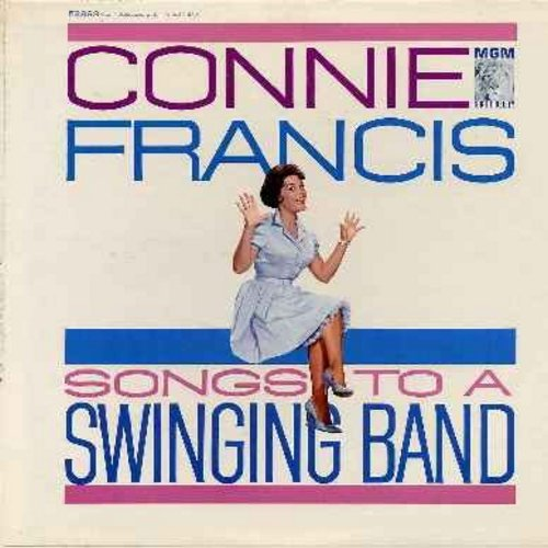 Francis, Connie - Songs To A Swinging Band: You're Nobody 'Til Somebody Loves You, Love Is Where You Find It, Gone With The Wind, Swanee (Vinyl MONO LP record, NICE condition!) - VG7/VG6 - LP Records