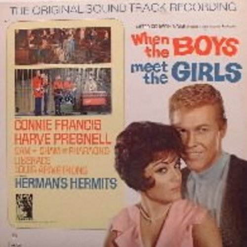Francis, Connie, Herman's Hermits, Louis Armstrong & others - When The Boys Meet The Girls: Original Sound Track of the Motion Picture - M10/EX8 - LP Records