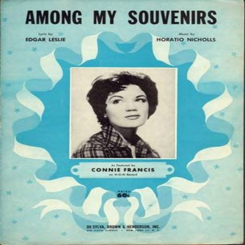 Francis, Connie - Among My Souvenirs - RARE vintage SHEET MUSIC for the ballad made popular by Connie Francis. THIS IS SHEET MUSIC, NOT ANY OTHER KIND OF MEDIA! - EX8/ - Sheet Music