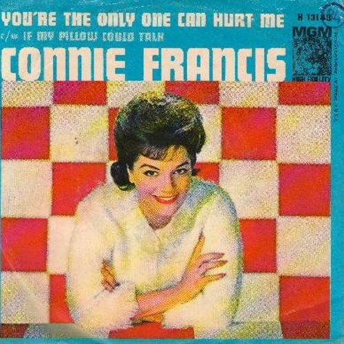 Francis, Connie - You're The Only One Can Hurt Me/If My Pillow Could Talk (with picture sleeve) - NM9/VG7 - 45 rpm Records