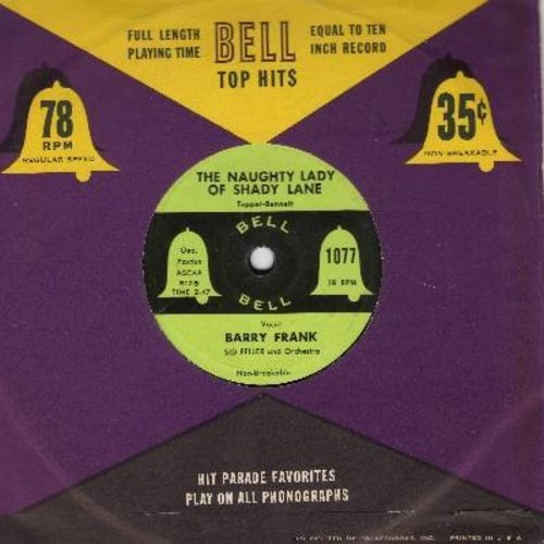 Frank, Barry - The Naughty Lady Of Shady Lane/Hold Me In Your Arms (RARE 7 inch 78 rpm record with vintage Bell company sleeve, with small spindle hole) - EX8/ - 45 rpm Records