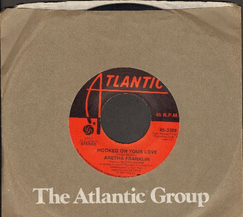 Franklin, Aretha - Hooked On Your Love/Jump (with Atlantic company sleeve) - EX8/ - 45 rpm Records