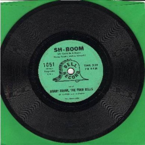 Frank, Barry & The Four Bells - Sh-Boom/Crazy 'Bout You Baby (RARE 7 inch 78rpm record, small spindle hole) - VG7/ - 45 rpm Records