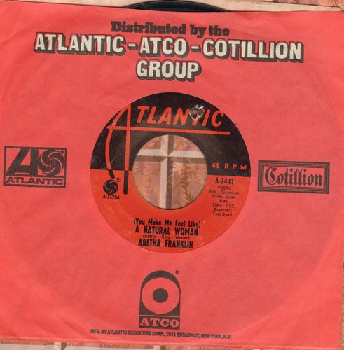 Franklin, Aretha - A Natural Woman (You Make Me Feel)/Baby, Baby, Baby (with company sleeve) (bb) - EX8/ - 45 rpm Records