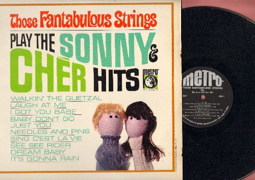 Fantabulous Strings - Those Fantabulous Strings Play The Sonny & Cher Hits: I Got You Babe, Needles And Pins, Baby Don't Go (Vinyl MONO LP record) - NM9/EX8 - LP Records