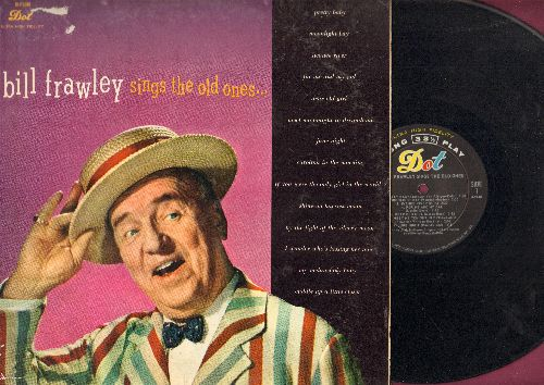 Frawley, Bill - Bill Frawley Sings The Old Ones: Pretty Baby, Swanee River, My Melancholy Baby, For Me And My Gal (vinyl MONO LP record) - NM9/VG7 - LP Records