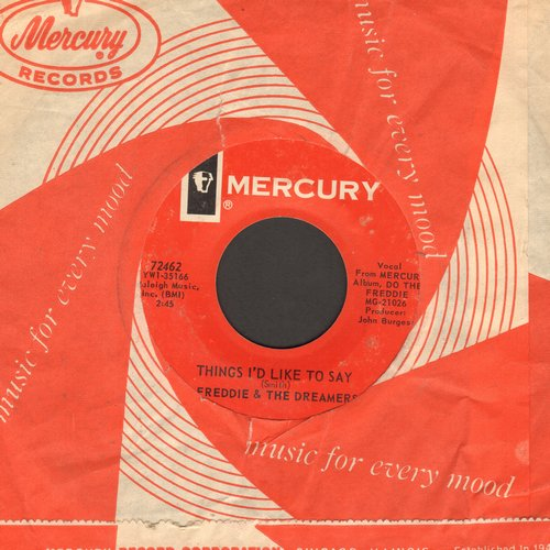 Freddie & The Dreamers - Things I'd Like To Say/A Little You (with Mercury company sleeve) - NM9/ - 45 rpm Records