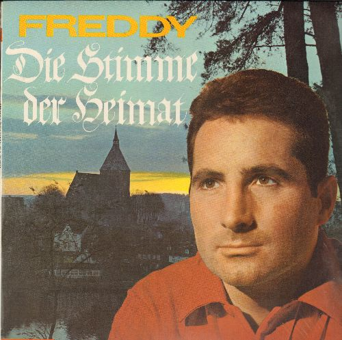 Freddy (Quinn) - Die Stimme der Heimat: Lustig Ist Das Zigeunerleben, Am Brunnen vor dem Tore, Weisst du wieviel Sternlein stehen (Vinyl STEREO LP record, German Pressing, sung in German) - M10/NM9 - LP Records