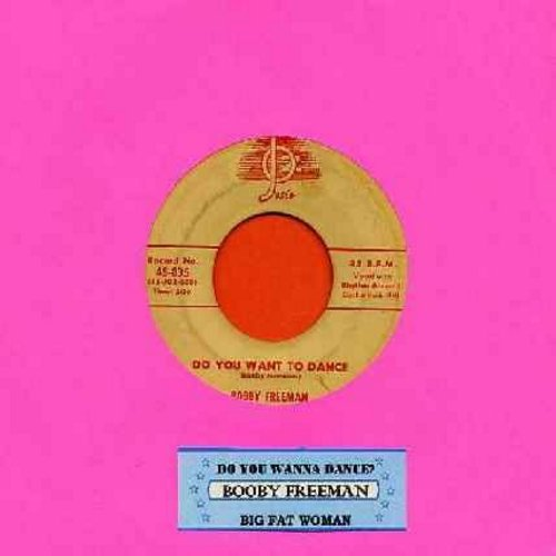 Freeman, Bobby - Do You Want To Dance/Big Fat Woman (with juke box label) - VG7/ - 45 rpm Records