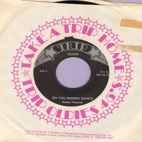 Freeman, Bobby - Do You Wanna Dance/Big Fat Woman (1970s re-issue with Trip company sleeve) - NM9/ - 45 rpm Records