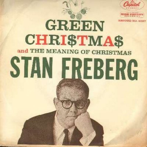 Freberg, Stan - Green Christmas/The Meaning Of Christmas (with RARE picture sleeve) - NM9/EX8 - 45 rpm Records