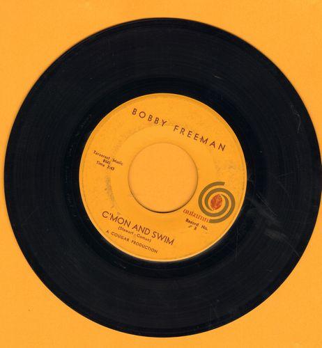 Freeman, Bobby - C'mon And Swim (Parts 1+2)  - NM9/ - 45 rpm Records