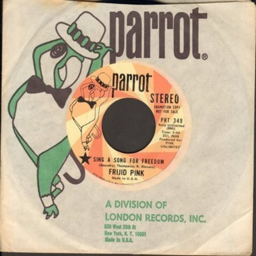 Frijid Pink - Sing A Song For Freedom (double A-sided DJ advance pressing with MONO and STEREO version) - M10/ - 45 rpm Records