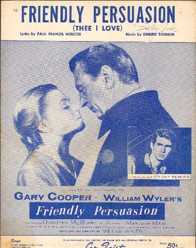 Friendly Persuasion - Friendly Persuasion (Thee I Love) - Vintage SHEET MUSIC for the love theme from the film of same title - NICE cover portrait of stars! - EX8/ - Sheet Music