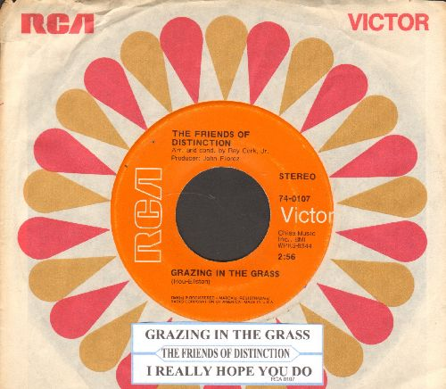 Friends Of Distinction - Grazing In The Grass/I Really Hope You Do (with juke box label andRCA company sleeve) - EX8/ - 45 rpm Records