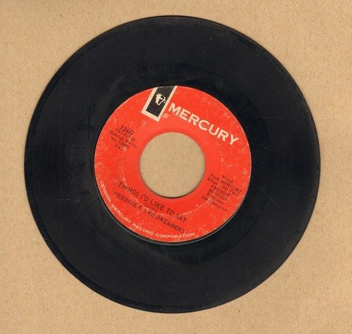 Freddie & The Dreamers - Things I'd Like To Say/A Little You  - VG7/ - 45 rpm Records