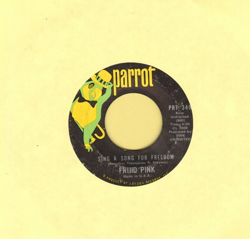 Frijid Pink - Sing A Song Of Freedom/End Of The Line  - EX8/ - 45 rpm Records