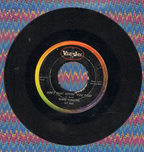 Flemons, Wade - Ain't That Lovin' You Baby/I'll Come Runnin' - G5/ - 45 rpm Records