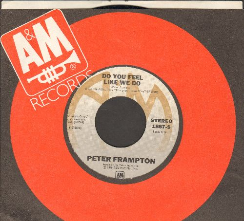 Frampton, Peter - Do You Feel Like We Do/Penny For Your Thoughts (with A&M company sleeve) - EX8/ - 45 rpm Records