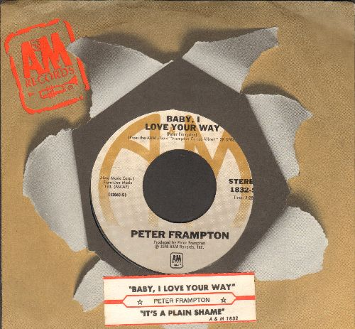 Frampton, Peter - Baby, I Love Your Way/It's A Plain Shame (with juke box label and A&M company sleeve) - NM9/ - 45 rpm Records