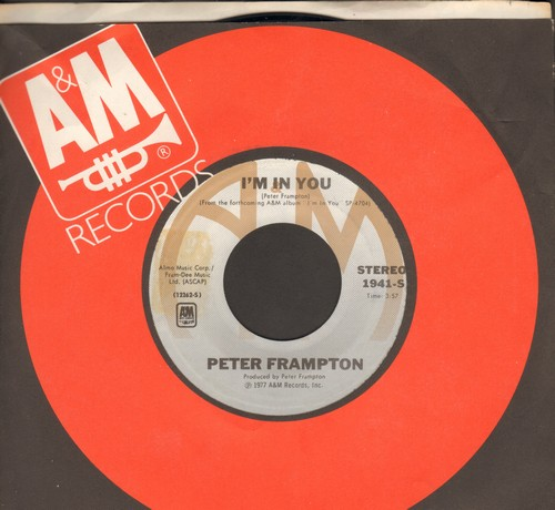 Frampton, Peter - I'm In You/St. Thomas (Know How I Feel) (with A&M company sleeve) - EX8/ - 45 rpm Records