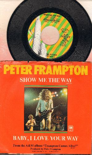Frampton, Peter - Baby, I Love Your Way/Show Me The Way (double-hit re-issue with picture sleeve) - NM9/EX8 - 45 rpm Records