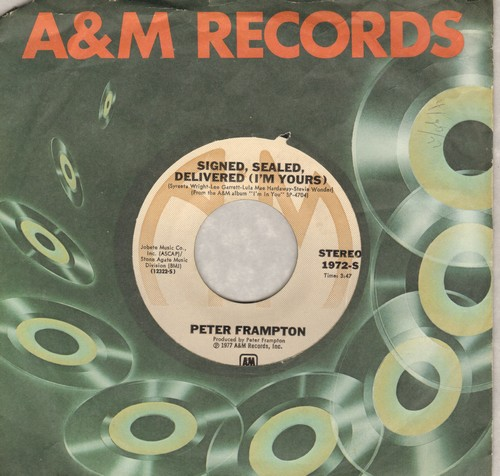 Frampton, Peter - Signed, Sealed, Delivered I'm Yours/Rocky's Hot Club (with A&M company sleeve) - NM9/ - 45 rpm Records