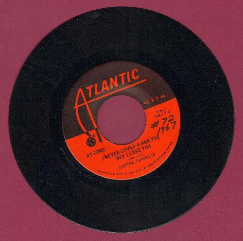 Franklin, Aretha - I Never Loved A Man The Way I Love You/Do Right Woman - Do Right Man (wol) - EX8/ - 45 rpm Records