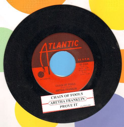 Franklin, Aretha - Chain Of Fools/Prove It (with juke box label) - VG7/ - 45 rpm Records
