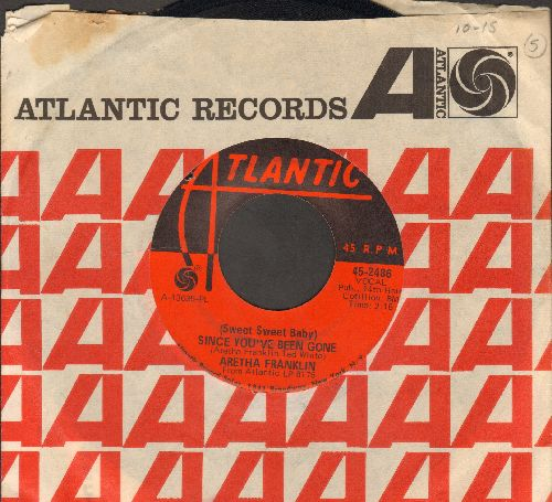 Franklin, Aretha - (Sweet Sweet Baby) Since You've Been Gone/Ain't No Way (with Atlantic company sleeve)(bb) - VG7/ - 45 rpm Records