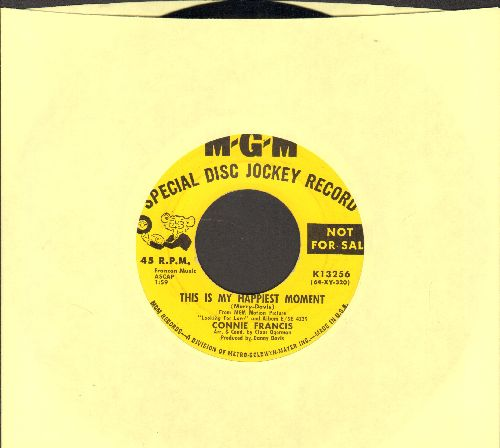 Francis, Connie - This Is My Happiest Moment/Looking For Love (DJ advance pressing, label blemish) - EX8/ - 45 rpm Records