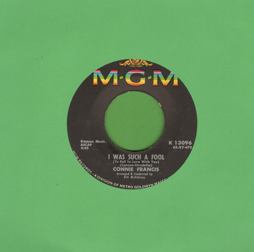 Francis, Connie - I Was Such A Fool/He Thinks I Still Love Him  - VG7/ - 45 rpm Records